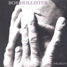 Intuition * by Bob Hollister (CD, Jun-2004, Longwing)