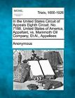 In the United States Circuit of Appeals Eighth Circuit. No. 7188. United States of America, Appellant, vs. Mammoth Oil Company, et al., Appellees by Anonymous (Paperback / softback, 2012)