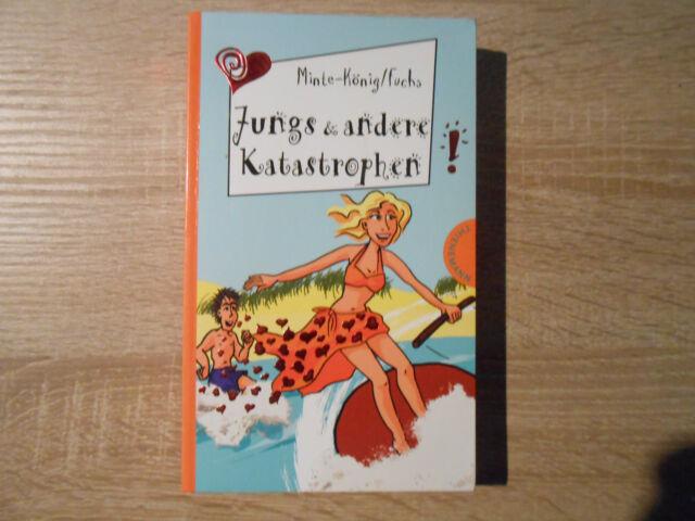 Jungs & andere Katastrophen von Bianka Minte König, Thomas Fuchs