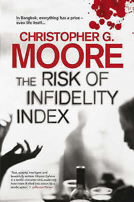 Moore, Christopher G., The Risk of Infidelity Index (Vincent Calvino 1), Very Go