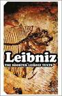 The Shorter Leibniz Texts: A Collection New Translations by G. W. Leibniz (Paperback, 2006)