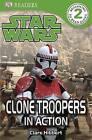 Star Wars Clone Troopers in Action! by Dorling Kindersley Ltd (Paperback, 2011)