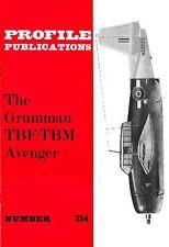 GRUMMAN TBF AVENGER: PROFILE #214/ NEW PRINT FACSIMILE ED/12 NEW PAGES/ A3 C'WAY