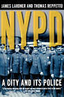 NYPD by James Lardner, Thomas Reppetto (Paperback / softback, 2001)
