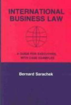 International Business Law : A Guide for Executives with Case Examples