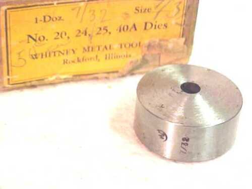"""24 40A METAL PUNCH Tool Whitney 7//32/"""" DIE for #20 25"""