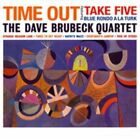 Time Out [Limited Edition] by Dave Brubeck/The Dave Brubeck Quartet (Vinyl, Feb-2015, DOL)