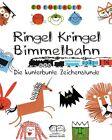 Ringel, Kringel, Bimmelbahn von Ed Emberley (2013, Gebundene Ausgabe)
