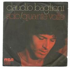 """Claudio Baglioni : Solo / Quante volte - vinile 45 giri / 7"""" - 1977"""