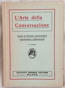 L-ARTE-DELLA-CONVERSAZIONE-PRONUNCIA-LINGUAGGIO-CUCINA-SPIRITO-VOCE-FACONDIA
