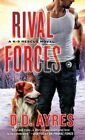 Rival Forces by D D Ayres (Paperback / softback, 2016)