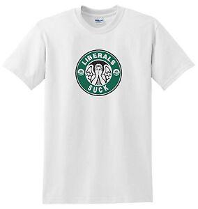 Starbucks Parody T Shirt In White Funny Anti Liberal Shirt Nice Tee
