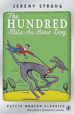 The Hundred-Mile-an-Hour Dog (Puffin Modern Classics), Strong, Jeremy, Very Good