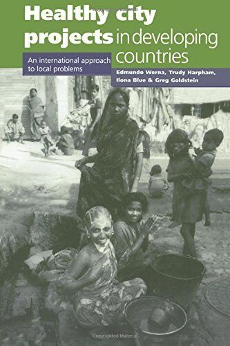 Healthy City Projects in Developing Countries: An International Approach to Loca