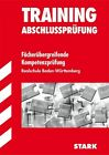 Training Abschlussprüfung Fächerübergreifende Kompetenzprüfung Realschule Baden-Württemberg von Erich Beer (2014, Taschenbuch)