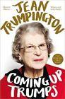 Coming Up Trumps: A Memoir by Jean Trumpington (Paperback, 2015)