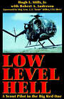 Low Level Hell: a Scout Pilot in the Big Red One by Hugh L. Mills (Paperback, 2001)