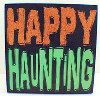 Happy Haunting Glitter Embellished Halloween Holiday Table Decor Sign Plaque