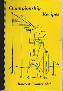Details about *LUBBOCK TX 1987 HILLCREST COUNTRY CLUB COOK BOOK  *CHAMPIONSHIP RECIPES *TEXAS