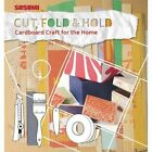 Cut, Fold and Hold: Cardboard Craft for the Home by Dirk von Manteuffel (Hardback, 2015)