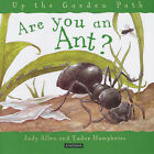 Are You an Ant? by Judy Allen (Hardback, 2002)
