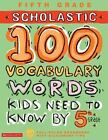 100 Words Math Workbook: 100 Vocabulary Words Kids Need to Know by 5th Grade by Kama Einhorn and Jackie Glassman (2004, Paperback, Workbook)