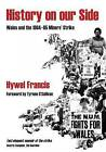 History on Our Side: Wales and the 1984/5 Miners' Strike by Hywel Francis (Paperback, 2009)
