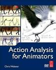 Action Analysis for Animators by Chris Webster (Paperback, 2012)