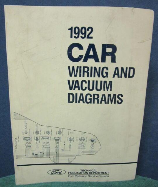 1992 Ford Car Wiring  U0026 Vacuum Diagrams