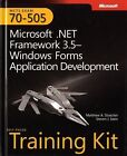 Microsoft Press Training Kit: Microsoft®.NET Framework 3. 5 - Windows® Forms Application Development : MCTS Exam 70-505 by Matthew A. Stoecker, Steven J. Stein and Matthew Stoecker (2009, Paperback, New Edition)