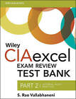 Wiley CIAexcel Exam Review Test Bank: 2015: Part 2: Internal Audit Practice by S. Rao Vallabhaneni (Paperback, 2015)