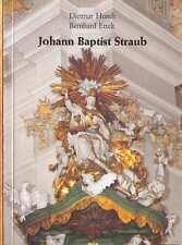 Johann Baptist STRAUB,Rokoko Bildhauer,Bayern München,TB 1982,s-w-Fotos rar,NEU