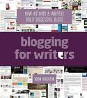 Blogging for Writers: How Authors & Writers Build Successful Blogs by Robin Houghton (Paperback / softback, 2014)
