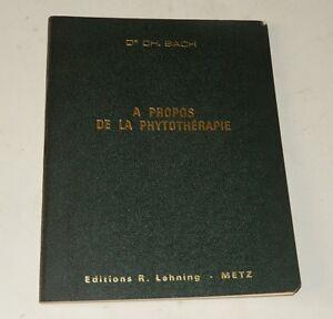 A-propos-de-la-PHYTOTHERAPIE-Dr-CH-BACH-1966-Grande-Absinthe-Melisse