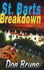St. Barts Breakdown: A Mick Sever Mystery by Don Bruns (Hardback, 2008)