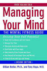 Managing Your Mind: The Mental Fitness Guide by Gillian Butler, Tony Hope (Paperback, 2007)