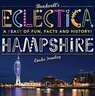 Bradwells Eclectica Hampshire by Linda Fernely (Paperback, 2014)