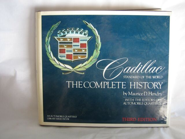 Cadillac The Complete History 3rd Edition