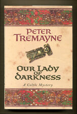 OUR LADY OF DARKNESS by Peter Tremayne - 2000 1st Edition in DJ - Fine
