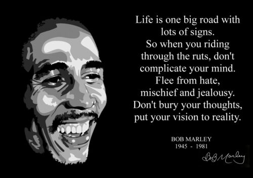 Bob Marley Quote 1 Inspirational Artwork Reggae Legend Print Retro Music Poster