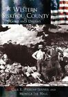 Western Siskiyou County: Gold and Dreams by Monica J Hall, Gail Fiorini-Jenner (Paperback / softback, 2002)