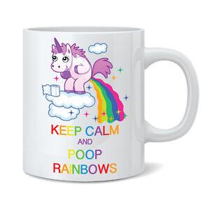 Keep Calm and Poop Rainbows Unicorn 11oz Ceramic Mug Cup - Funny Novelty Gift