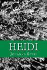 Heidi by Johanna Spyri (Paperback / softback, 2013)