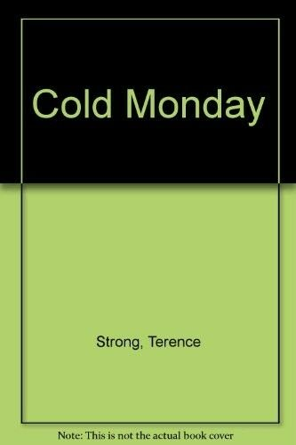 1 of 1 - Very Good, Cold Monday, Strong, Terence, Book