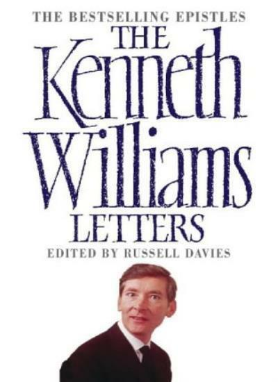 The Kenneth Williams Letters By Kenneth Williams,Russell Davies