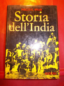 PERCIVAL SPEAR STORIA DELL' INDIA RIZZOLI 1970