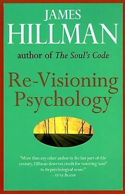 Re-Visioning Psychology by James Hillman (1997, Paperback)