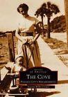 The Cove, Panama City's Neighborhood by Jeannie Weller Cooper (Paperback / softback, 2002)