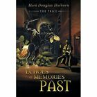 Echoes of Memories Past: The Price by Mark Douglas Holborn (Paperback / softback, 2014)