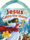 Jesus Calms the Storm by Tyndale House Publishers (Board book, 2015)